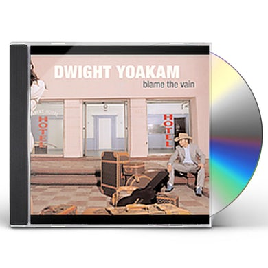 Dwight Yoakam BLAME THE VAIN CD