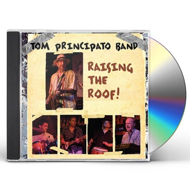 Tom Principato RAISING THE ROOF CD