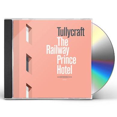 Tullycraft RAILWAY PRINCE HOTEL CD