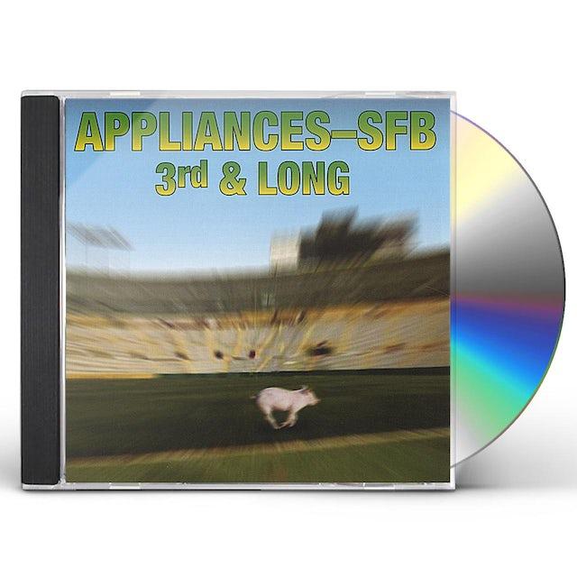 Appliances-SFB 3RD & LONG CD