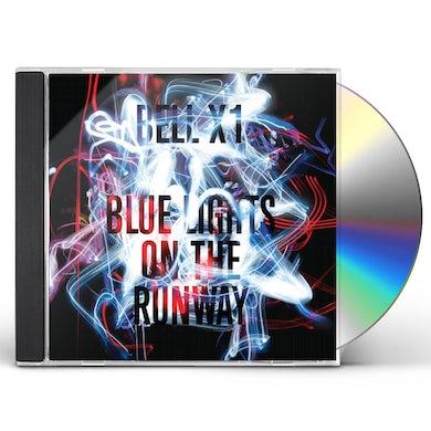 Bell X1 BLUE LIGHTS ON THE RUNWAY CD