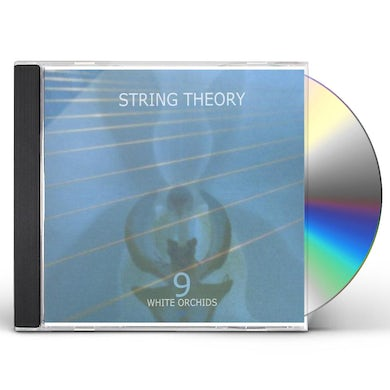 String Theory 9 WHITE ORCHIDS EP CD