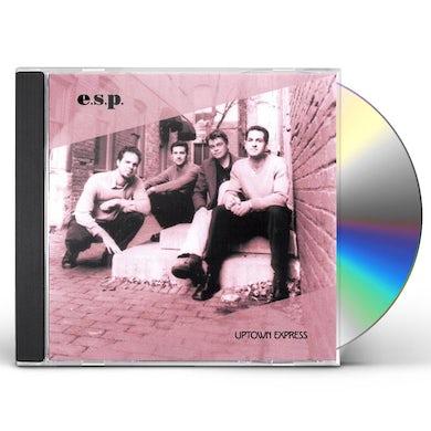 E.S.P. UPTOWN EXPRESS CD