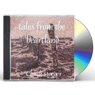 Chuck Stoeger TALES FROM THE HEARTLAND CD