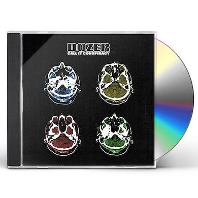 Dozer Call It Conspiracy CD