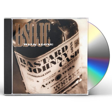 Bastard Sons Of Johnny Cash WALK ALONE CD