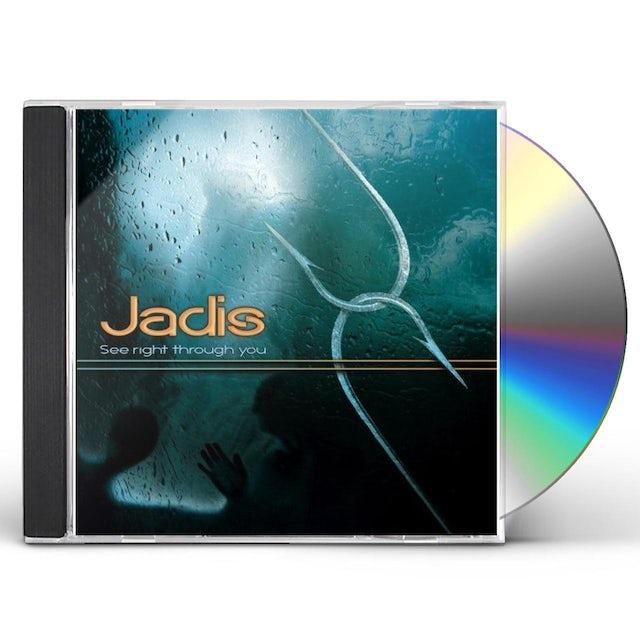 Jadis SEE RIGHT THROUGH YOU CD