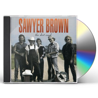 Sawyer Brown DIRT ROAD CD
