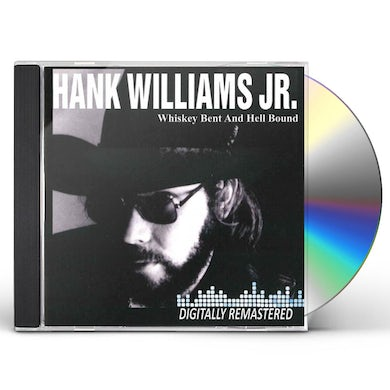 Hank Williams Jr. Whiskey Bent and Hell Bound CD