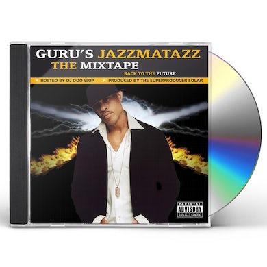 Guru JAZZMATAZZ: THE MIXTAPE CD