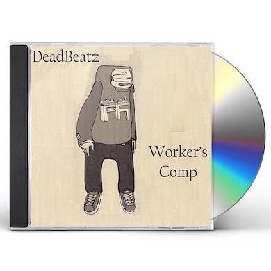 DeadBeatz WORKER'S COMP CD