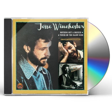 Jesse Winchester NOTHING BUT A BREEZE / TOUCH ON THE RAINY SIDE CD