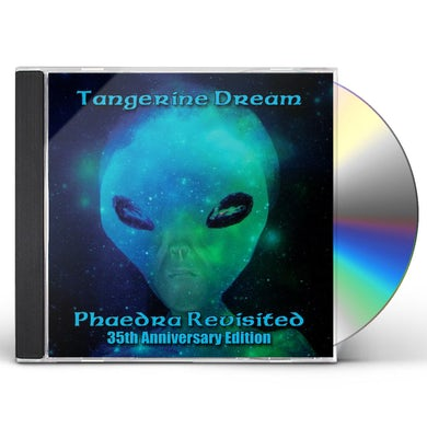 Tangerine Dream PHAEDRA REVISITED: 35TH ANNIVERSARY EDITION CD