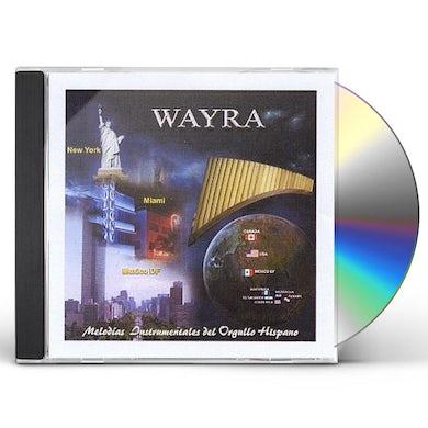 Wayra MELODIAS INSTRUMENTALES DEL ORGULLO HISPANO I CD