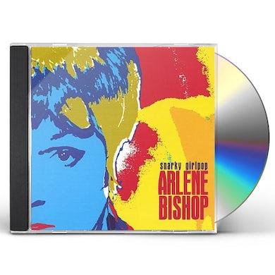 Arlene Bishop SNARKY GIRLPOP CD