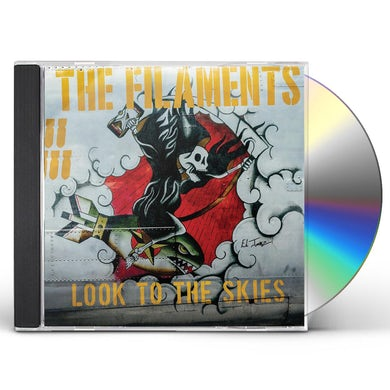 The Filaments LOOK TO THE SKIES CD