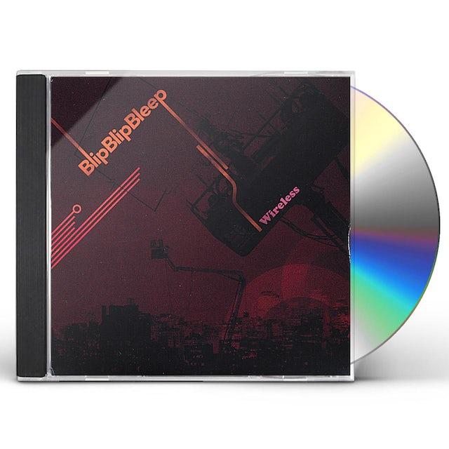 Blip Blip Bleep WIRELESS CD