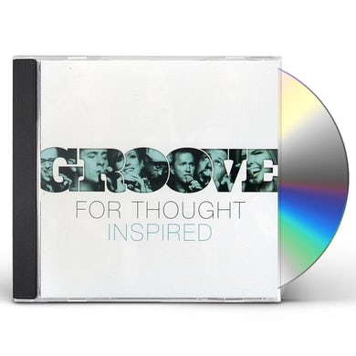 Groove for Thought INSPIRED CD