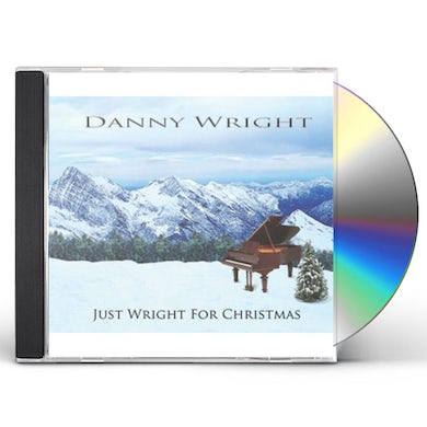 Danny Wright JUST WRIGHT FOR CHRISTMAS CD
