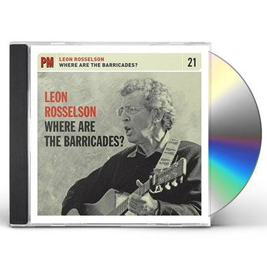 Leon Rosselson WHERE ARE THE BARRICADES CD