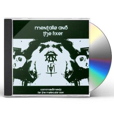 Mentallo & The Fixer COMMANDMENTS FOR THE MOLECULAR AGE CD