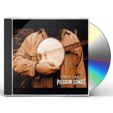 David Casey PILGRIM SONGS CD