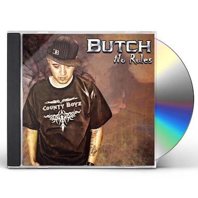 Butch NO RULES CD
