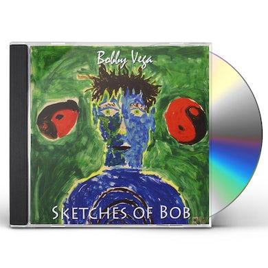 Bobby Vega SKETCHES OF BOB CD