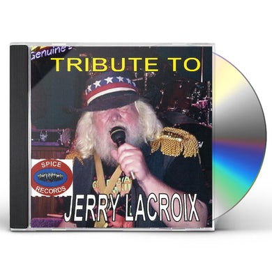TRIBUTE TO JERRY LACROIX CD