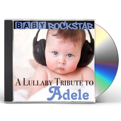Baby Rockstar  A LULLABY TRIBUTE TO ADELE CD