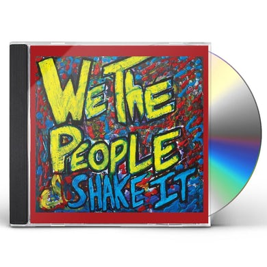 We The People SHAKE IT CD
