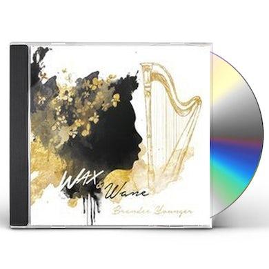 Brandee Younger  WAX & WANE CD
