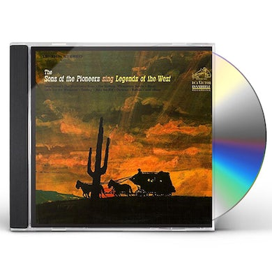 Sons Of The Pioneers SING LEGENDS OF THE WEST CD