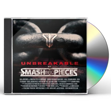 SMASH INTO PIECES UNBREAKABLE CD