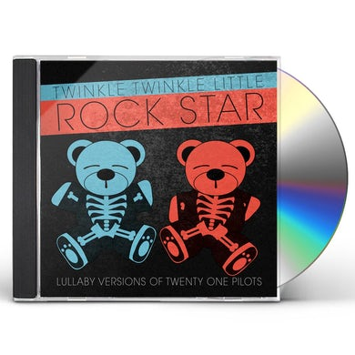 Twinkle Twinkle Little Rock Star LULLABY VERSIONS OF TWENTY ONE PILOTS (MOD) CD