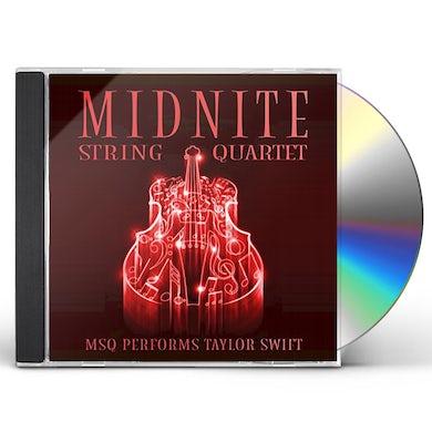 Midnite String Quartet MSQ PERFORMS TAYLOR SWIFT CD