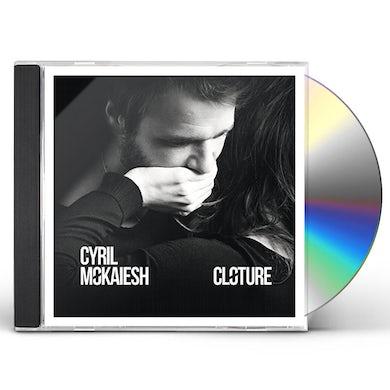 Cyril Mokaiesh CLOTURE CD