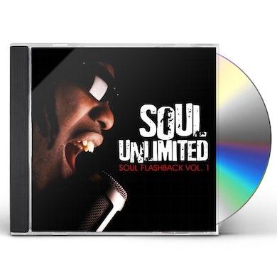 Soul Unlimited SOUL FLASHBACK VOL. 1 CD