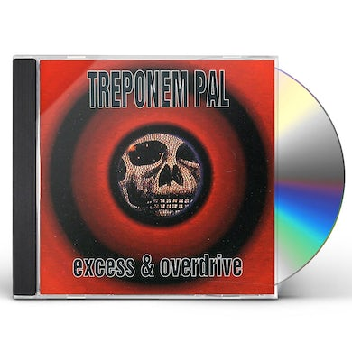 Treponem Pal EXCESS & OVERDRIVE CD