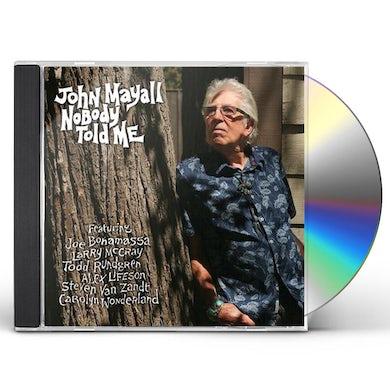 John Mayall NOBODY TOLD ME CD
