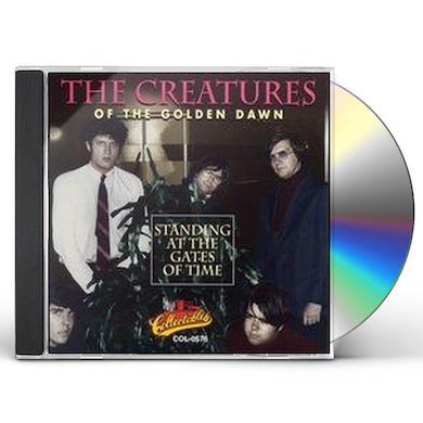 Creatures Of The Golden Dawn STANDING AT THE GATES OF TIME CD