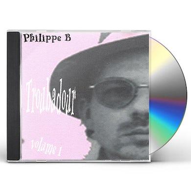 Philippe B TROUBADOUR CD