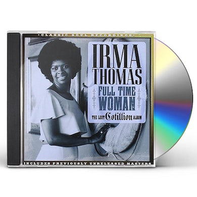 Irma Thomas FULL TIME WOMAN LOST COTILLION ALBUM CD