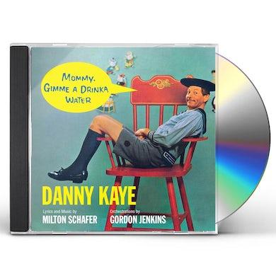 Danny Kaye MOMMY GIMME A DRINKA WATER CD