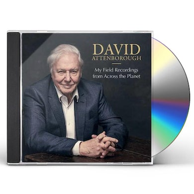 David Attenborough MY FIELD RECORDINGS FROM ACROSS THE PLANET CD