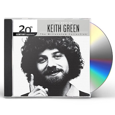Keith Green 20TH CENTURY MASTERS: THE MILLENNIUM COLLECTION CD