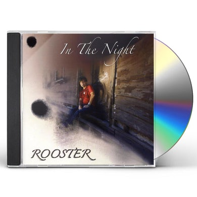 Rooster IN THE NIGHT CD