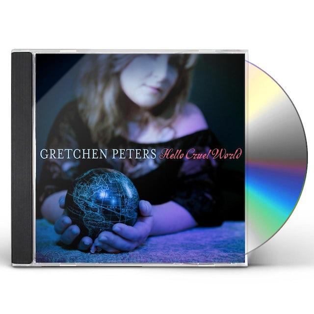 Gretchen Peters HELLO CRUEL WORLD CD