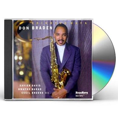 Don Braden BRIGHTER DAYS CD
