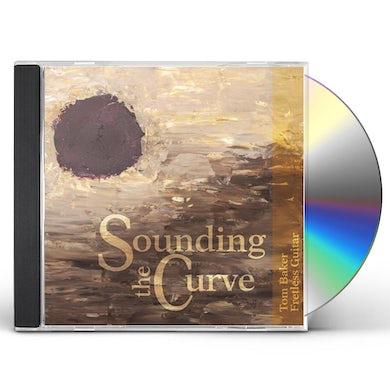 Tom Baker SOUNDING THE CURVE CD